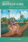Buffalo Girl: My Journey to Freedom Cover Image