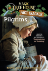 Pilgrims (Magic Tree House Fact Tracker #13) Cover Image