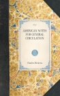 American Notes for General Circulation (Travel in America) Cover Image