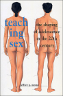 Teaching Sex: The Shaping of Adolescence in the 20th Century Cover Image