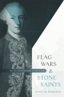 Flag Wars and Stone Saints: How the Bohemian Lands Became Czech Cover Image