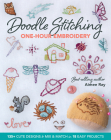 Doodle Stitching One-Hour Embroidery: 135+ Cute Designs to Mix & Match in 18 Easy Projects Cover Image