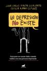 La depresión (no) existe / Depression Does (Not) Exist Cover Image