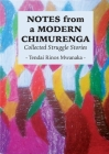 Notes from a Modern Chimurenga: Collected Stuggle Stories Cover Image