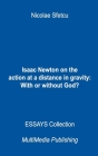 Isaac Newton on the action at a distance in gravity: With or without God? Cover Image