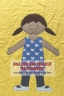 Doll Quilting Projects For Beginners: Amazing Ideas To Start Quilting Doll With Amazing Pattern Cover Image