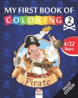 My first book of coloring - pirate 2 - Night edition: Coloring Book For Children 4 to 12 Years - 25 Drawings - Volume 2 Cover Image