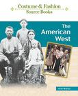The American West (Costume and Fashion Source Books) Cover Image