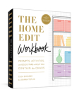 The Home Edit Workbook: Prompts, Activities, and Gold Stars to Help You Contain the Chaos Cover Image