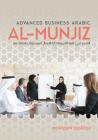 Al-Munjiz: Advanced Business Arabic Cover Image