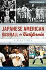 Japanese American Baseball in California: A History Cover Image