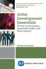 Artist Development Essentials: The Key to Structuring a Sustainable Profile in the Music Industry Cover Image