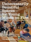 Unnecessarily Beautiful Spaces for Young Minds on Fire: How 826 Valencia, and Dozens of Centers Like It, Got Built - And Why Cover Image