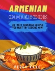 Armenian Cookbook: 30 Tasty Armenian Recipes Must Try Cooking Now! Cover Image