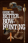 Deer & Deer Hunting's Guide to Better Bow-Hunting Cover Image