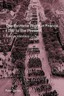 The Extreme Right in France, 1789 to the Present: From de Maistre to Le Pen Cover Image