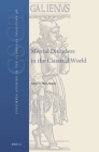 Mental Disorders in the Classical World (Columbia Studies in the Classical Tradition #38) Cover Image