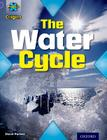 Project X Origins: Purple Book Band, Oxford Level 8: Water: The Water Cycle Cover Image