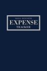 Small Business Expense Tracker: 22 Entries Per Page to Log Your Expenses Made with the Category of Your Choice + Page to Track Monthly Expenses for th Cover Image