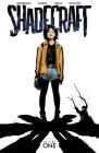 Shadecraft, Volume 1 Cover Image