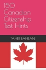 150 Canadian Citizenship Test Hints Cover Image