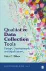Qualitative Data Collection Tools: Design, Development, and Applications (Qualitative Research Methods #55) Cover Image