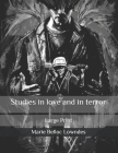 Studies in love and in terror: Large Print Cover Image
