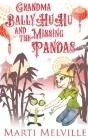 Grandma BallyHuHu and the Missing Pandas Cover Image