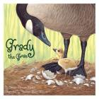 Grady the Goose (General Reading) Cover Image