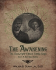 The Awakening: The Seawright-Ellison Family Saga, Vol. 1, A Narrative History Cover Image