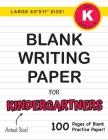 Blank Writing Paper for Kindergartners (Large 8.5