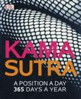 Kama Sutra: A Position A Day: 365 Days a Year Cover Image