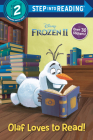 Olaf Loves to Read! (Disney Frozen 2) (Step into Reading) Cover Image