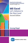 MS Excel, Second Edition: Let's Advance to the Next Level Cover Image