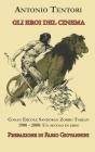 Gli eroi del cinema: Conan Ercole Sandokan Zorro Tarzan 1900 - 2000: Un secolo di eroi Cover Image