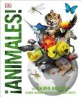 Animales (Animal!): El reino animal como nunca lo habías visto (Knowledge Encyclopedias) Cover Image