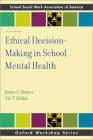 Ethical Decision-Making in School Mental Health (Sswaa Workshop) Cover Image