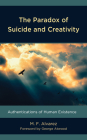 The Paradox of Suicide and Creativity: Authentications of Human Existence Cover Image