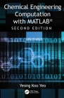 Chemical Engineering Computation with Matlab(r) Cover Image