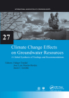 Climate Change Effects on Groundwater Resources: A Global Synthesis of Findings and Recommendations Cover Image