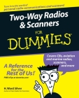 Two-Way Radios and Scanners for Dummies Cover Image