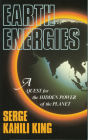 Earth Energies: A Quest for the Hidden Power of the Planet Cover Image