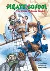The Curse of Snake Island (Pirate School #1) Cover Image