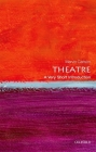 Theatre: A Very Short Introduction Cover Image