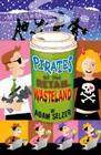 Pirates of the Retail Wasteland Cover Image