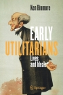 Early Utilitarians: Lives and Ideals Cover Image