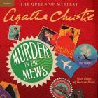 Murder in the Mews Lib/E: Four Cases of Hercule Poirot (Hercule Poirot Mysteries (Audio) #17) Cover Image