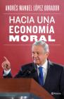 Hacia Una Economía Moral Cover Image