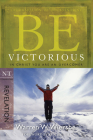 Be Victorious (Revelation): In Christ You Are an Overcomer (The BE Series Commentary) Cover Image