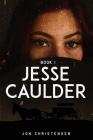 Jesse Caulder Book I Cover Image
